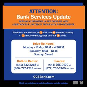 COVID Bank Services Update encouraging customers to take note of different hours and call for any questions.